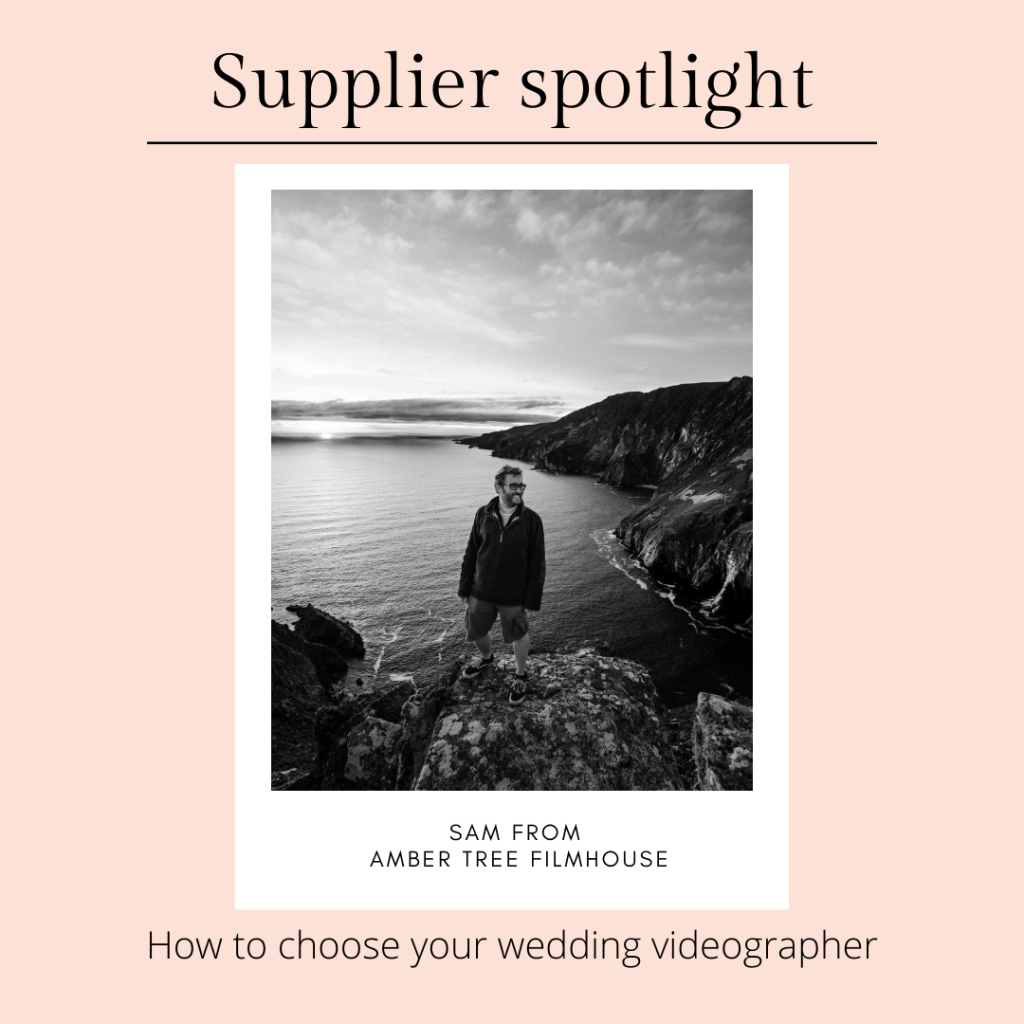 Planning your wedding in Northern Ireland- how to choose your wedding videographer